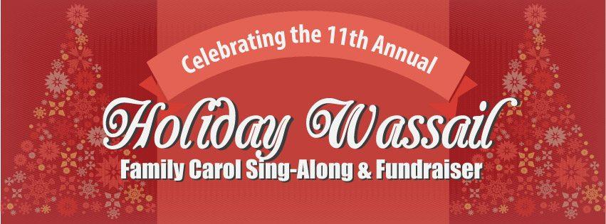 Holiday Wassail: Sing-a-long & Fundraiser Logo